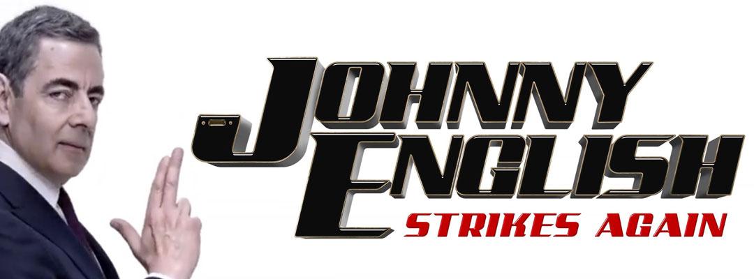 Johnny English Strikes Again (2D)